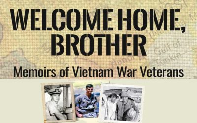 Welcome Home, Brother: Memoirs of Vietnam War Veterans